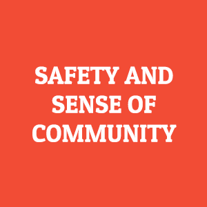 safety and sense of community